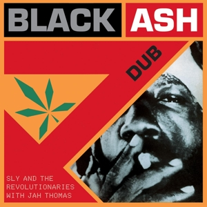 Sly & The Revolutionaries With Jah Thomas-Black Ash Dub / Music On Vinyl