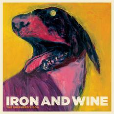 Iron And Wine-The Shepherd's Dog / sub pop