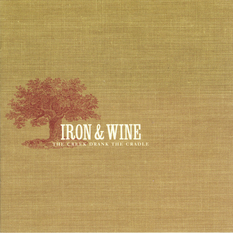 Iron And Wine-The Creek Drank the Cradle / sub pop