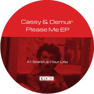 Cassy & Demuir-Please Me Ep / Kwench