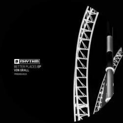 Von Grall-Better Places EP / Planet Rhythm