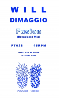 Will Dimaggio-Fusion (Broadcast Mix)Future Times