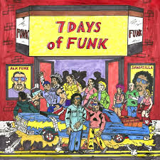 7 Days Of Funk (Dam Funk & Snoop Dogg)-7 Days Of Funk / STONES THROW