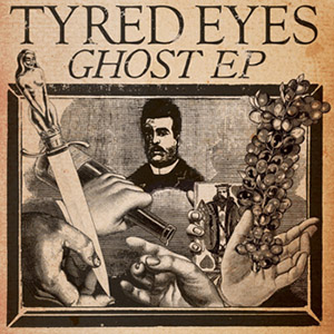 Tyred Eyes-Ghost EP / Alien Snatch! Records, Gaphals