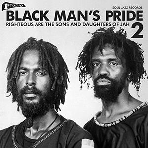 Va-Black Man's Pride 2 (Righteous Are The Sons And Daughters Of Jah) /  Soul Jazz Records