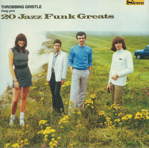 Throbbing Gristle-20 Jazz Funk Greats /  Mute