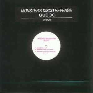 Guboo-Monsters Disco Revenge / Sju