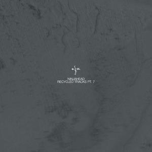 Ninjahead-Recycled Tracks Part 7 / Credo