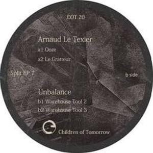 Arnaud Le Texier/ Unbalance-Split Ep / Children Of Tomorrow