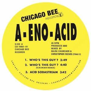 A-eno-acid-Ep / Chicago Bee Records
