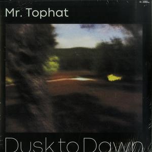 Mr. Tophat – Dusk To Dawn Part II / Twilight Enterprise
