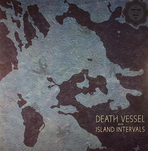 Death Vessel-Island Intervals / Sub Pop