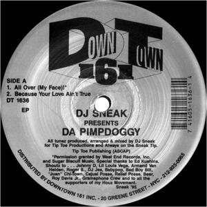 Dj Sneak-Da Pimpdoggy / Downtown 161