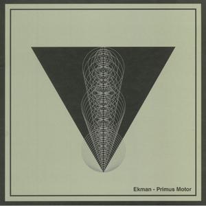 Ekman- Primus Motor / Shipwrec