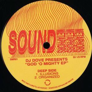 Dj Dove-God 'o Mighty Ep / Sound Metaphors