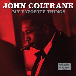 John Coltrane-My Favorite Things / Not Now Music