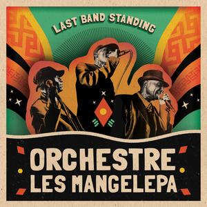 Orchestre Les Mangelepa-Last Band Standing / Strut