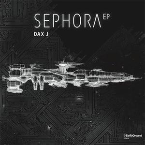 Dax J-Sephora Ep / Eartoground
