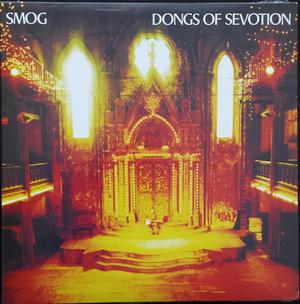 Smog-Dongs Of Sevotion / Drag City