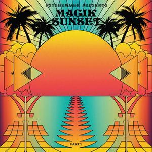 Psychemagik presents Magik Sunset Part One
