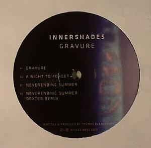 Innershades-Gravure Ep / Wicked Bass