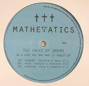 Face Of Drums-Do You Like The Way That It Feels? / Mathematics