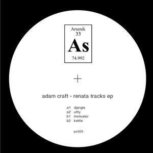 Adam Craft-Renata Tracks EP / Arsenik