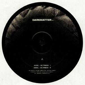 Judas - Distress / Darkmatter Inc.