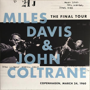 Miles Davis & John Coltrane-The Final Tour: Copenhagen, March 24, 1960 / Columbia