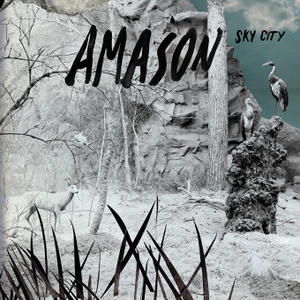 Amason-Sky City / Ingrid