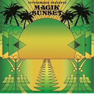 Psychemagik Presents Magik Sunset Part 2 / Leng