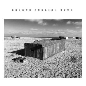 Broken English Club-The English Beach / Lies