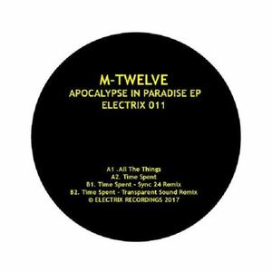 M Twelve-Apocalypse In Paradise / Electrix