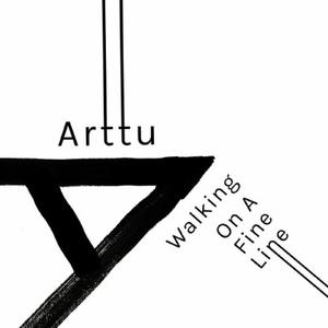 Arttu-Walking On A Fine Line / Acidental Jnr