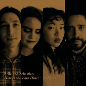 Belle & Sebastian-How To Solve Our Human Problems (Part 1) /  Matador