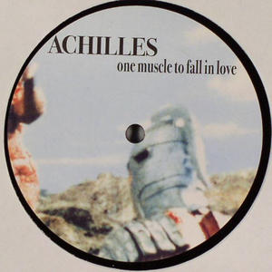 Achilles-One Muscle To Fall In Love / Stilleben Records