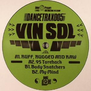 Vin Sol-Ruff Rugged And Raw / Unknown To The Unknown