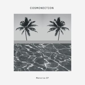 Cosmonection-Menorca / Delusions Of Grandeur