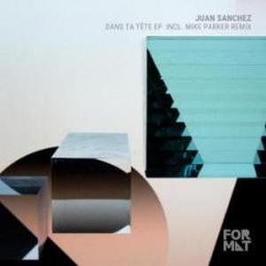 Juan Sanchez-Dans Ta Tête Ep / Format Records
