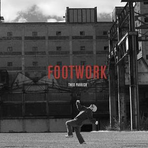 Theo Parrish-Footwork / SOUND SIGNATURE