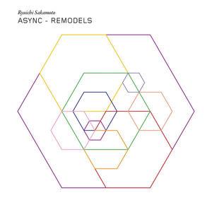 Ryuichi Sakamoto – Async - Remodels / Milan