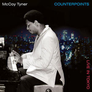 McCoy Tyner-Counterpoints - Live In Tokyo /  Concord Records