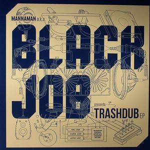 Blackjob-Trashdub EP