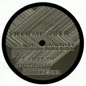 Shlomi Aber-Lost In Humanity / BPITCH CONTROL