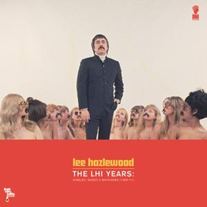 Lee Hazlewood-The LHI Years: Singles, Nudes & Backsides (1968-71)