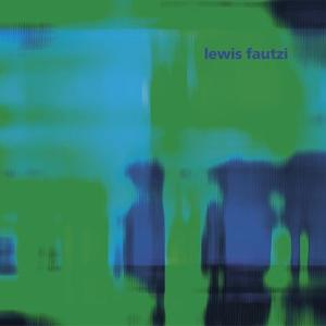 Lewis Fautzi-Degrees Ep / Figure