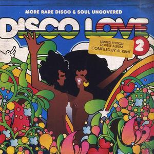 Va-Disco Love 2: More Rare Disco & Soul Uncovered / BBE