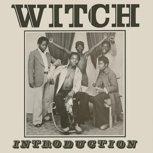 Witch-Introduction / Now-Again Records