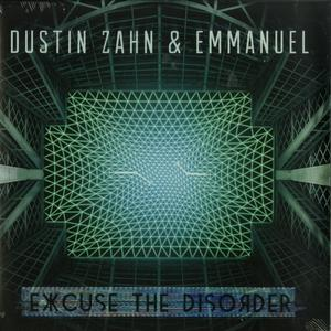Dustin Zahn & Emmanuel-Excuse The Disorder / Enemy