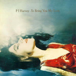 PJ Harvey-To Bring You My Love /  Island Records